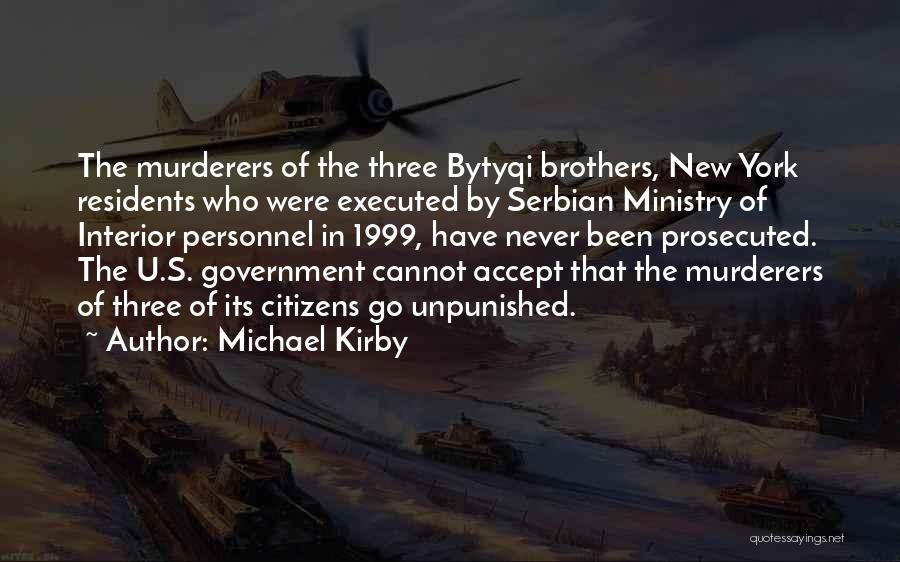 Serbian Quotes By Michael Kirby