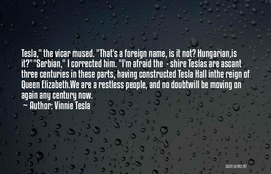 Serbian Quotes By Vinnie Tesla