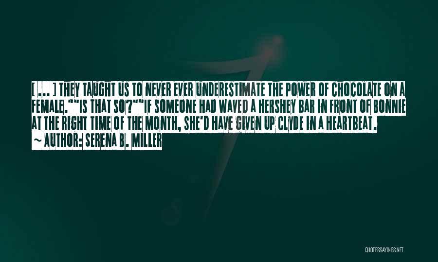 Serena B. Miller Quotes 356371
