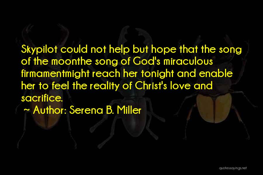 Serena B. Miller Quotes 686030