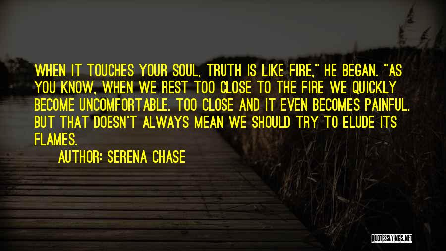 Serena Chase Quotes 1353213