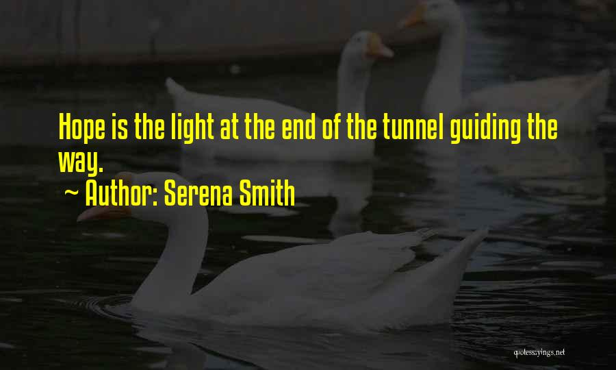 Serena Smith Quotes 1563171