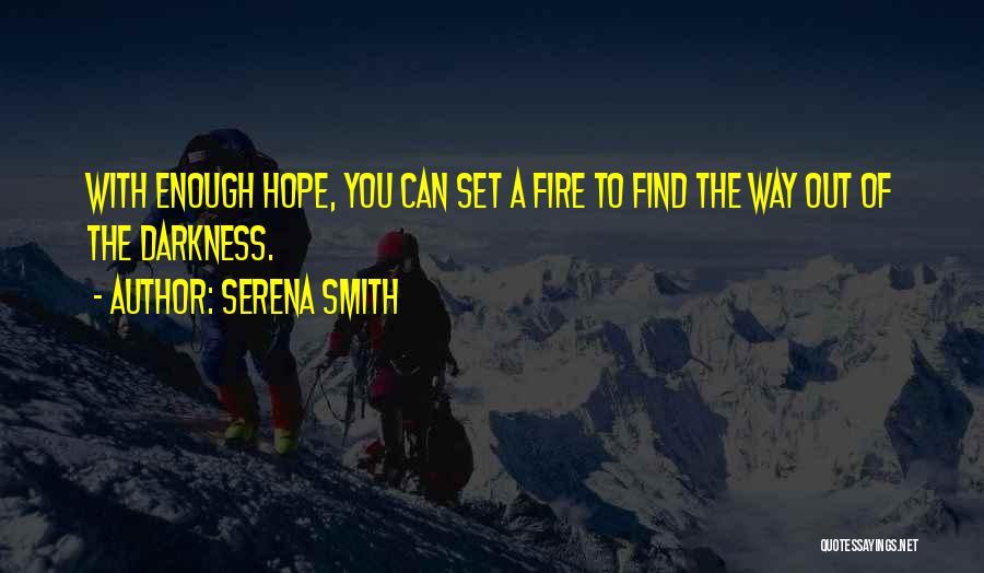 Serena Smith Quotes 980363