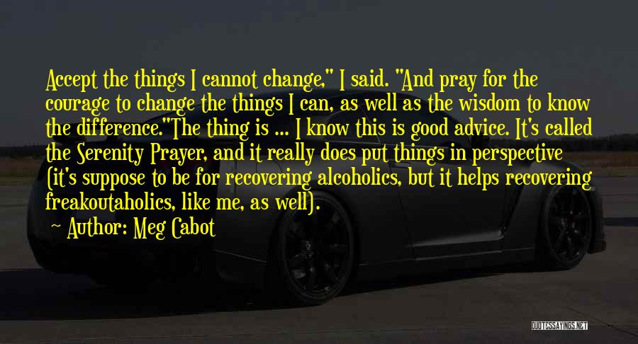 Top 21 Quotes & Sayings About Serenity Prayer