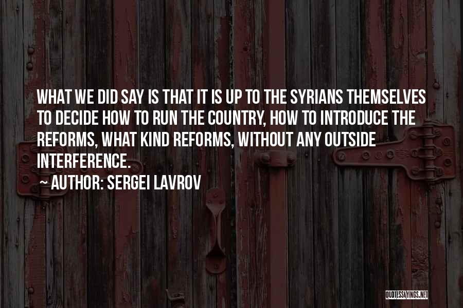 Sergei Lavrov Quotes 1072261