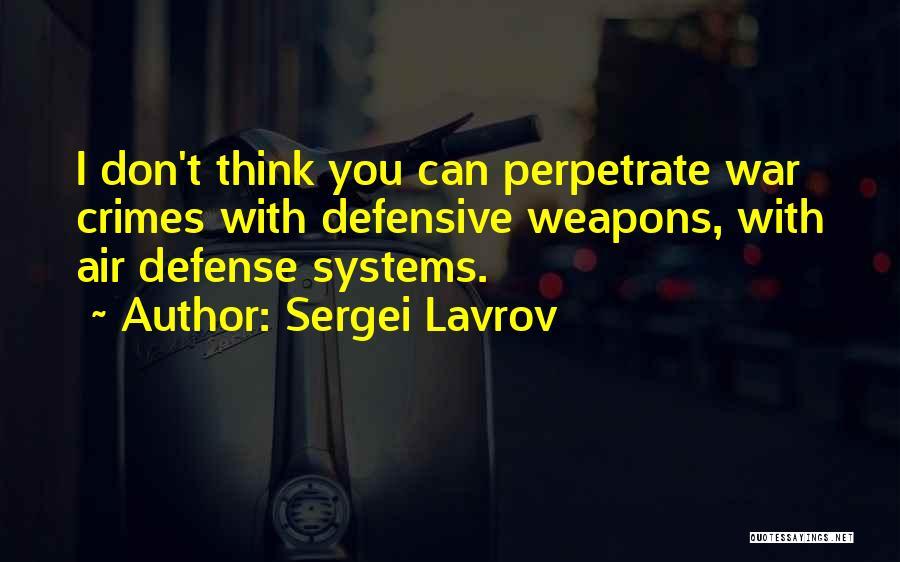Sergei Lavrov Quotes 1408570
