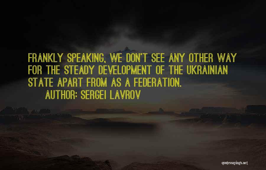 Sergei Lavrov Quotes 1449002