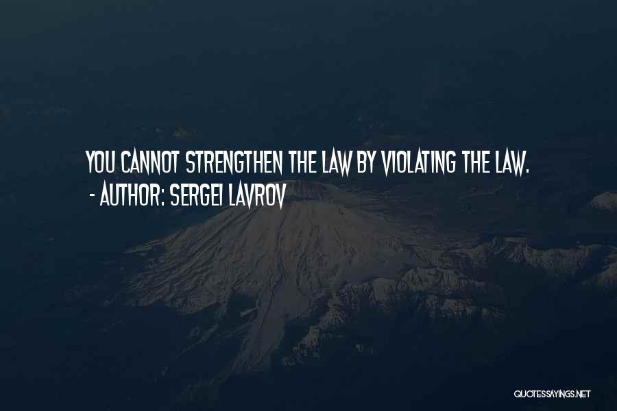 Sergei Lavrov Quotes 152573