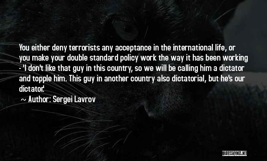 Sergei Lavrov Quotes 1608221