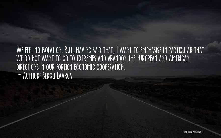 Sergei Lavrov Quotes 1974487