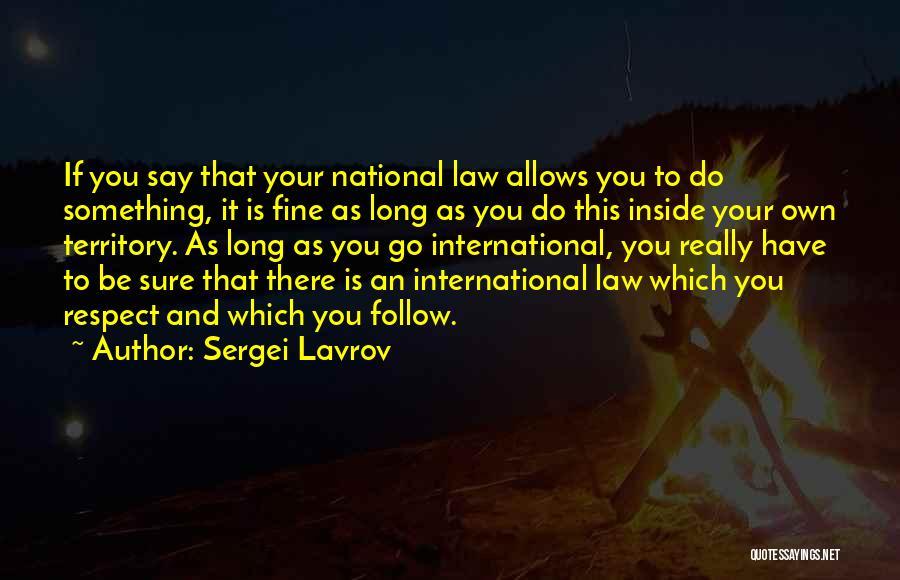 Sergei Lavrov Quotes 815936
