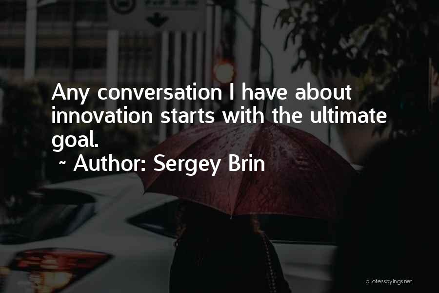 Sergey Brin Quotes 105149