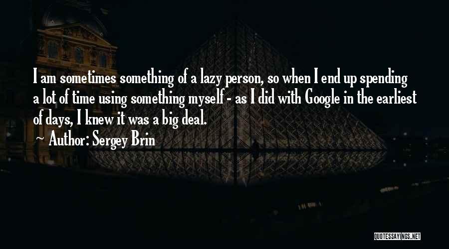 Sergey Brin Quotes 1094777
