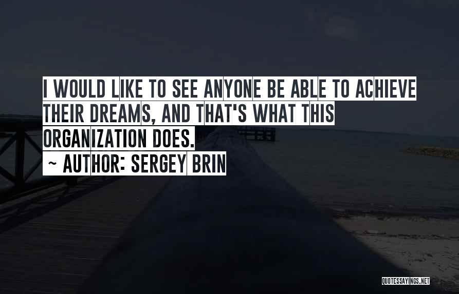 Sergey Brin Quotes 1188761