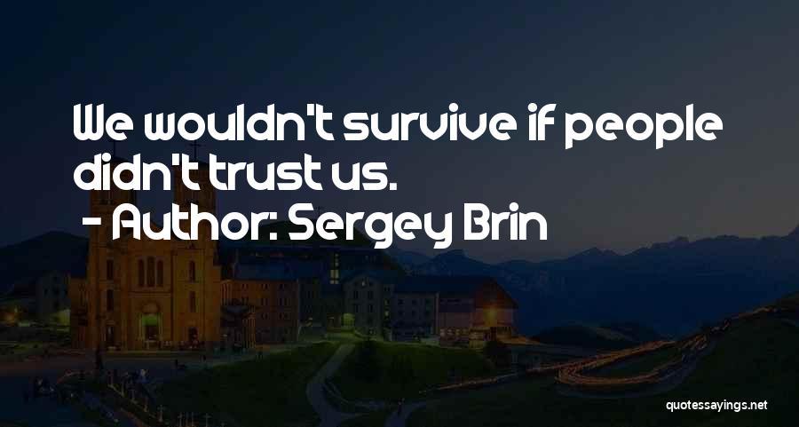 Sergey Brin Quotes 1501725