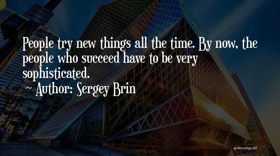 Sergey Brin Quotes 1836187