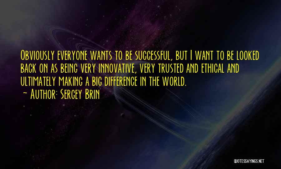 Sergey Brin Quotes 2034174