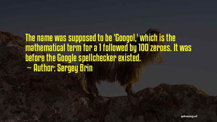 Sergey Brin Quotes 999468