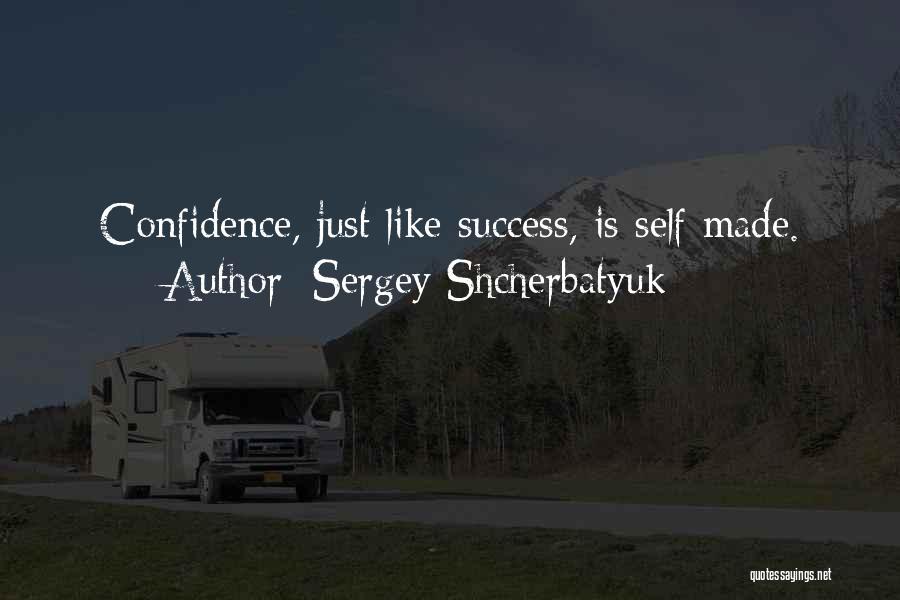 Sergey Shcherbatyuk Quotes 2053563