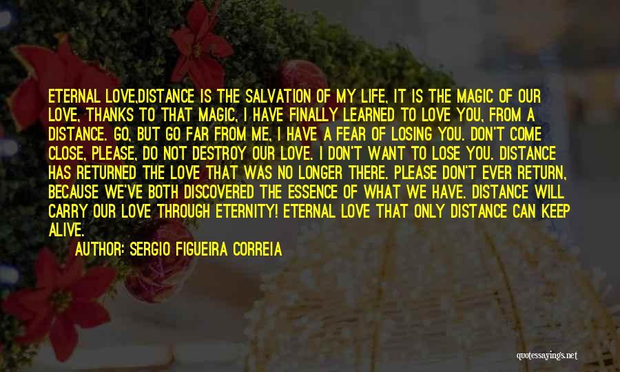 Sergio Figueira Correia Quotes 514432