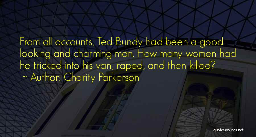 Serial Killer Quotes By Charity Parkerson
