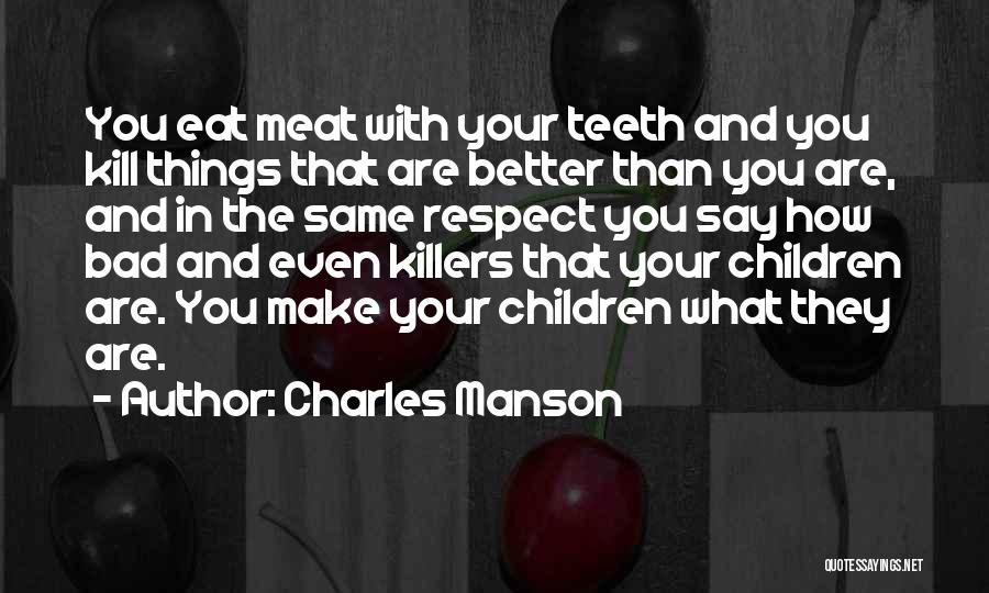 Serial Killer Quotes By Charles Manson