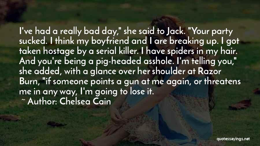 Serial Killer Quotes By Chelsea Cain