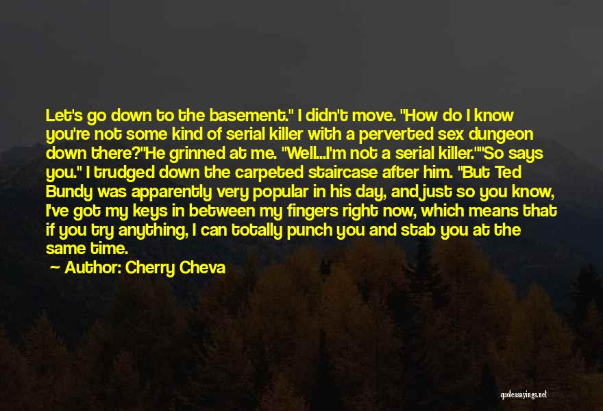 Serial Killer Quotes By Cherry Cheva