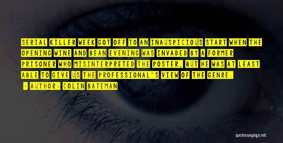 Serial Killer Quotes By Colin Bateman