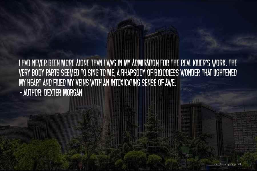 Serial Killer Quotes By Dexter Morgan