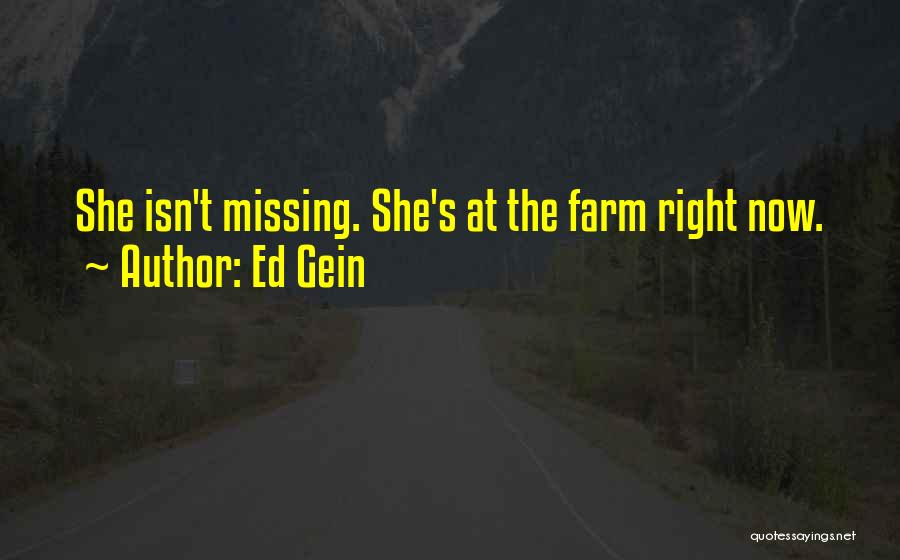 Serial Killer Quotes By Ed Gein