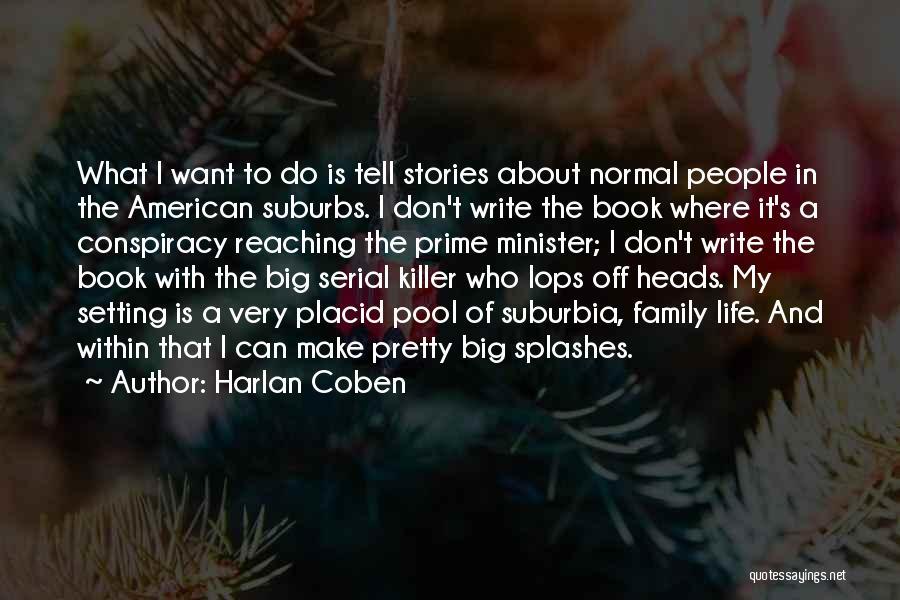 Serial Killer Quotes By Harlan Coben