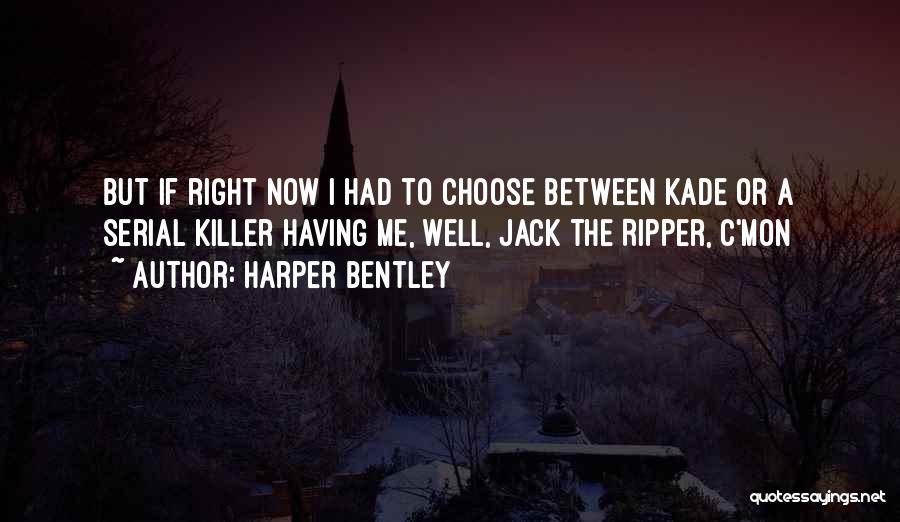 Serial Killer Quotes By Harper Bentley