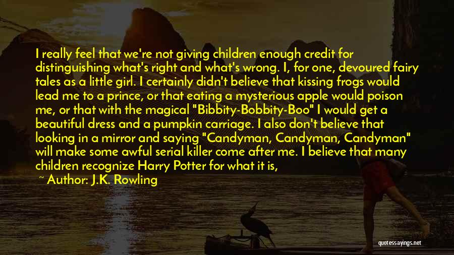 Serial Killer Quotes By J.K. Rowling