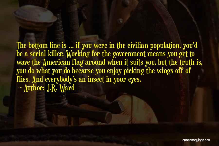 Serial Killer Quotes By J.R. Ward