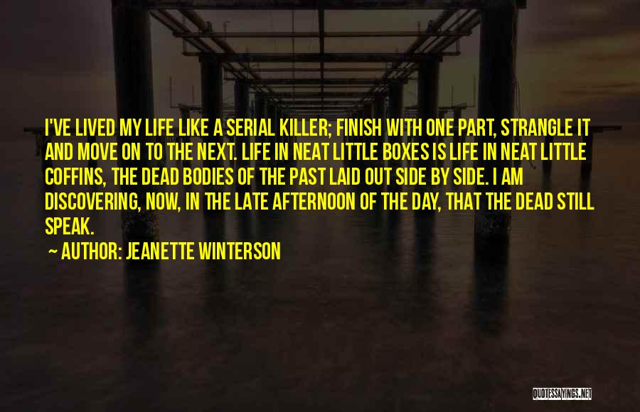 Serial Killer Quotes By Jeanette Winterson