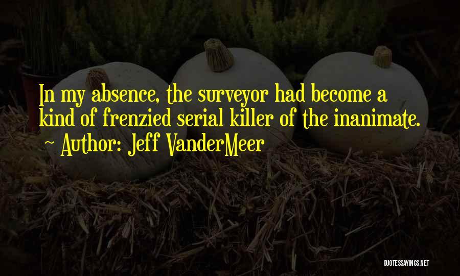 Serial Killer Quotes By Jeff VanderMeer