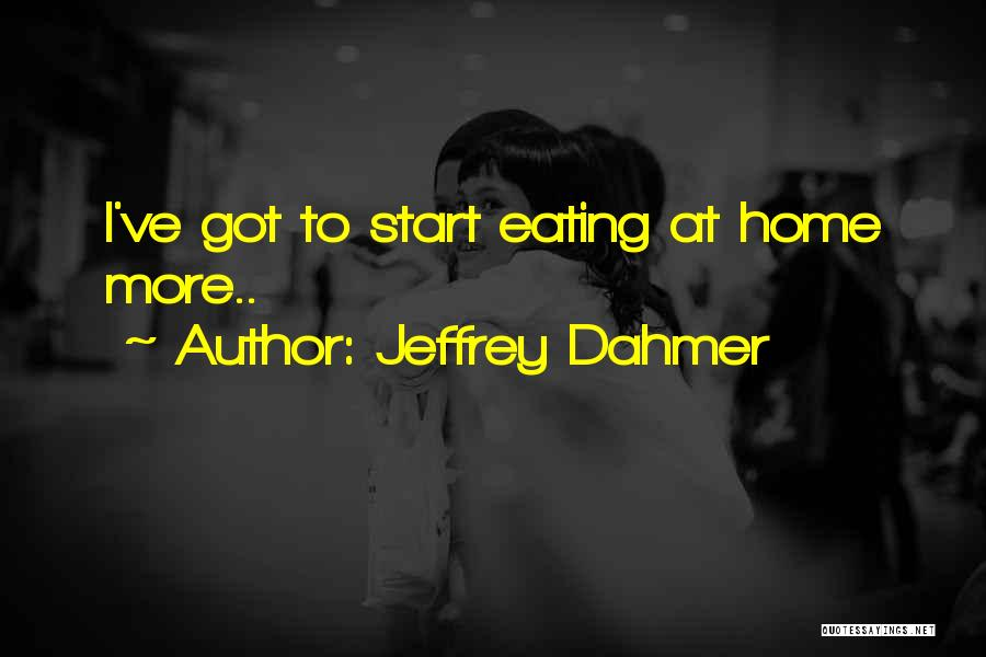 Serial Killer Quotes By Jeffrey Dahmer