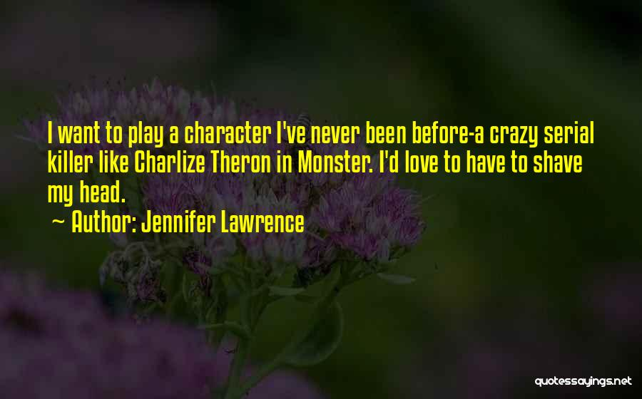 Serial Killer Quotes By Jennifer Lawrence