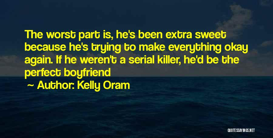 Serial Killer Quotes By Kelly Oram