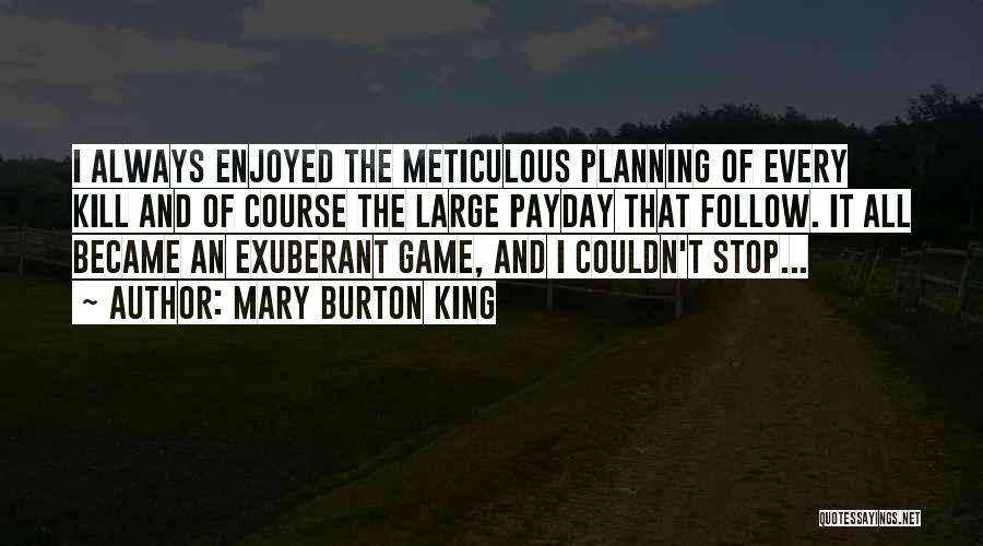 Serial Killer Quotes By Mary Burton King