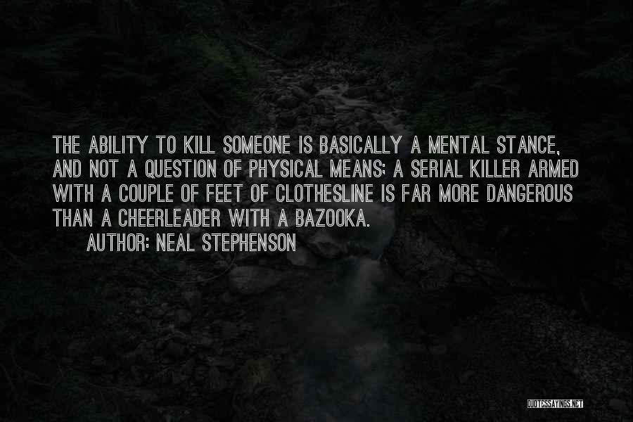 Serial Killer Quotes By Neal Stephenson