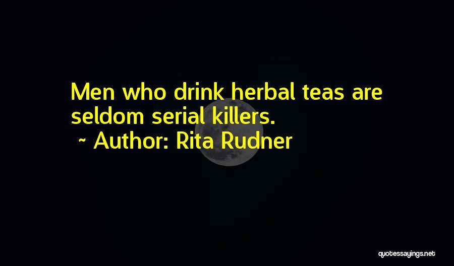 Serial Killer Quotes By Rita Rudner