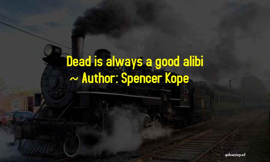 Serial Killer Quotes By Spencer Kope