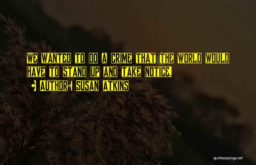 Serial Killer Quotes By Susan Atkins