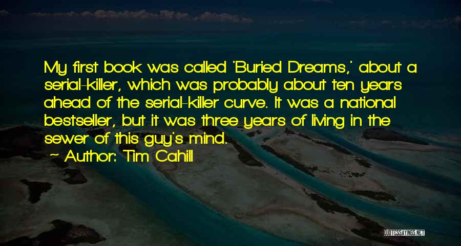 Serial Killer Quotes By Tim Cahill