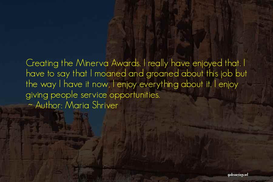 Service Awards Quotes By Maria Shriver