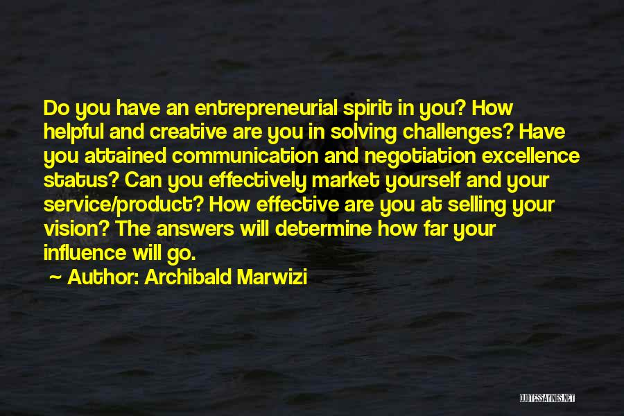 Service Excellence Quotes By Archibald Marwizi