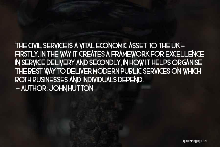 Service Excellence Quotes By John Hutton