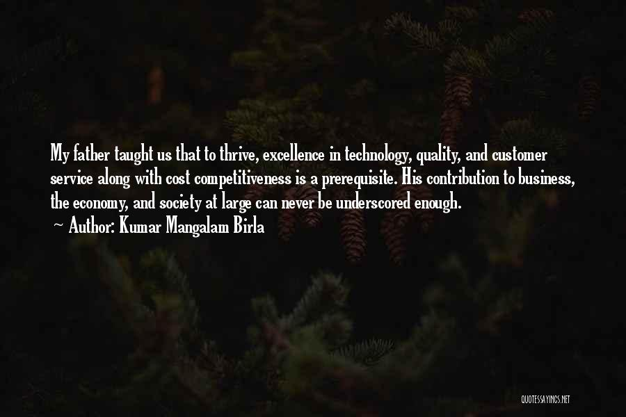 Service Excellence Quotes By Kumar Mangalam Birla
